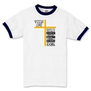 The Lord's Requirements Ringer T-Shirt. The Ten Commandments on the back.