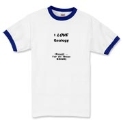 This whimsical geology ringer t-shirt says: I LOVE Geology. (Except ... For All Those ROCKS). Any geology student will dig it.