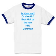 Brett Hull for Commish Ringer T-Shirt