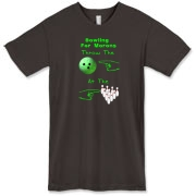 Here's a funny dark bowling shirt design that will get some attention, and perhaps disrupt your opponents. It says: Bowling For Morons. It shows an index finger pointing at a bowling ball, then at the bowling pins. Couldn't be more clear.
