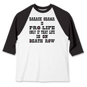 Obama Pro Life, Only On Death Row