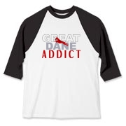 Addicted to Great Danes? You Know it - now show it with stylish apparel that proclaims your addiction to your favorite breed.