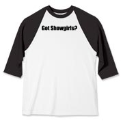 Got Showgirls? Baseball Jersey