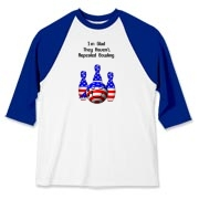 This funny political bowling shirt design merges a bit of politics with the favorite sport of bowling. It shows ball and pins colored in stars and stripes, and says: I'm Glad They Haven't Repealed Bowling.