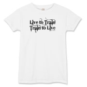 Live to Train, Train to Live Women's T-Shirt