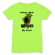 This lady's amusing algebra t-shirt says: College Math Warped My Brain! It includes an image of the Draconian math teacher -- the Grim Reaper.