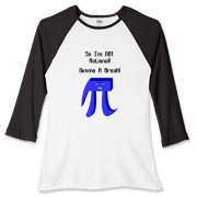 This funny college humor t-shirt design shows a big Pi caricature with a scowling face, with the caption: So I'm NOT Rational! Gimme A Break! Any math student will love it.
