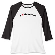 Call it I love Hawaiians, or I heart Hawaiians,, this is how you can show your love for Hawaiians. Exclusive design featuring cool curved text with a strong red heart.
