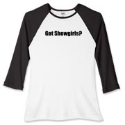Got Showgirls? Women's Fitted Baseball Tee