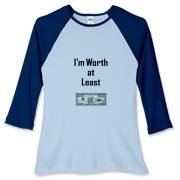 I'm Worth at Least One Million. But I Can't Be Bought, Women's Fitted Baseball Tee
