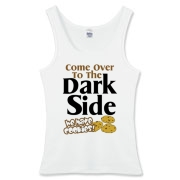 Come Over To The Dark Side We Have Cookies! Very nice design on this funny shirt saying. Join the Dark Side and enjoy fresh baked goods. Eh, it's a selling point.