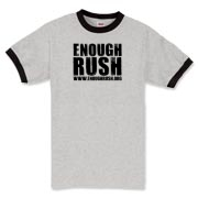 Enough Rush Ringer T-Shirt